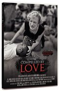 DVD Compelled By Love