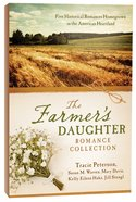 The 5in1: Farmers Daughter Romance Collection