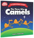 Lost Sheep: Three Wise Camels, The