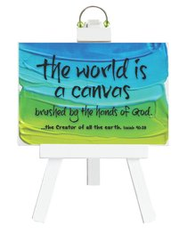 Easel Inspirations: The World is a Canvas (4 1/2 X 6 1/2)