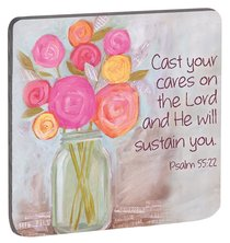 Petals of Praise Magnet: Cast Your Cares... Flowers (Psalm 55:22)