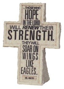 Cross Tabletop: Cornerstone: Those Who Hope (Isaiah 40:31)