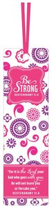 Be Series: Bookmark With Ribbon - Be Strong (Pink Floral)