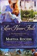 Love Never Fails (#03 in Homeward Journey Series)