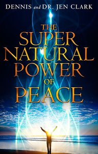 The Supernatural Power of Peace
