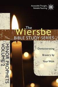 Minor Prophets (Volume 2) (Wiersbe Bible Study Series)