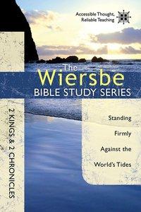 2 Kings & 2 Chronicles (Wiersbe Bible Study Series)