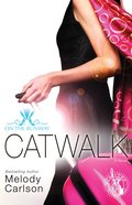 Catwalk (#02 in On The Runway Series)