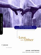 1 John - Love Each Other (New Community Study Series)