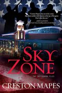 Sky Zone (#03 in The Crittendon Files Series)