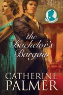 The Bachelors Bargain (#02 in Miss Pickworth Series)