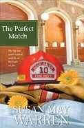 The Perfect Match (#03 in Deep Haven Series)