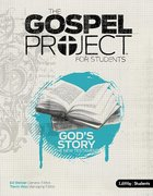 Gods Story of the New Testament (Personal Study) (Gospel Project For Students Series)