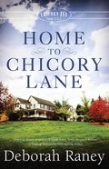 Home to Chicory Lane (#01 in A Chicory Inn Novel Series)
