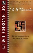 1 & 2 Chronicles (Shepherds Notes Series)