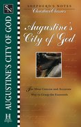 Augustines City of God (Shepherds Notes Christian Classics Series)