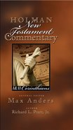 1&2 Corinthians (#07 in Holman New Testament Commentary Series)