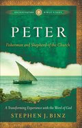 Peter (Ancient Future Bible Study Series)