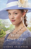 Gregory Sisters #2: While Love Stirs