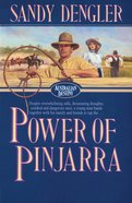 Power of Pinjarra (#02 in Australian Destiny Series)