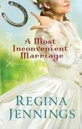 A Most Inconvenient Marriage (Ozark Mountain Romance Book #1)