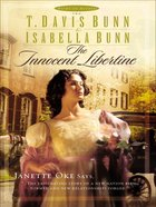 The Innocent Libertine (#02 in Heirs Of Acadia Series)