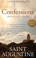Confessions of Saint Augustine (Faith Classics Series)