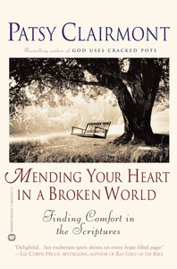 Mending Your Heart in a Broken World (Large Print)