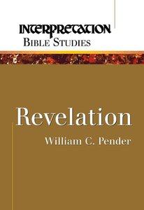 Revelation (Interpretation Bible Study Series)