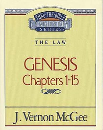 Genesis (Thru The Bible Commentary Series)