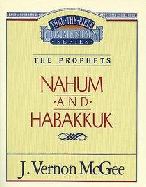 Nahum/Habbakuk (Thru The Bible Commentary Series)