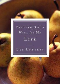 Praying Gods Will For My Grandchild (Praying Gods Will Series)