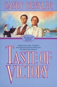 Taste of Victory (#03 in Australian Destiny Series)