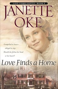 Love Finds a Home (Large Print) (#08 in Love Comes Softly Series)