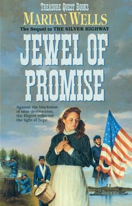 Jewel of Promise (#04 in Treasure Quest Series)