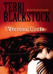 Vicious Cycle (#02 in Intervention Novel Series)