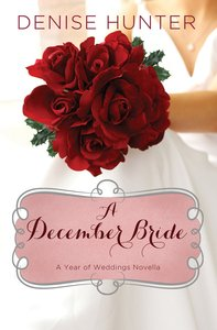 A December Bride (#01 in A Year Of Weddings Novella Series)