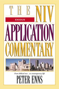 Exodus (Niv Application Commentary Series)