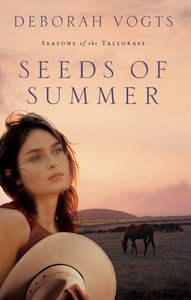 Seeds of Summer (#02 in Seasons Of The Tall Grass Series)