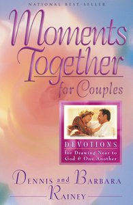 Moments Together For Couples: 365 Daily Devotions For Drawing Near to God & One Another (365 Daily Devotions Series)