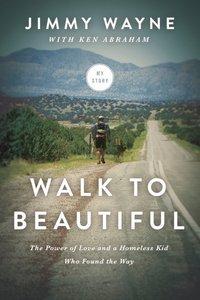 Walk to Beautiful