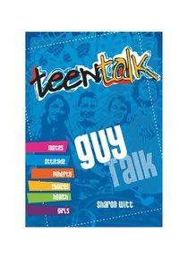 Guy Talk (Teen Talk Series)