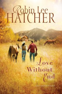 Love Without End (#01 in A Kings Meadow Series)