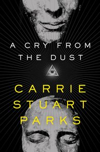 A Cry From the Dust (#01 in Gwen Marcey Novel Series)
