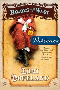 Patience (#06 in Brides Of The West Series)