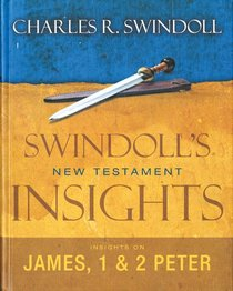 Insights on James, 1&2 Peter (Swindolls Living Insights New Testament Commentary Series)