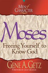 Moses (Men Of Character Series)
