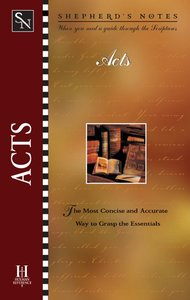 Acts (Shepherds Notes Series)
