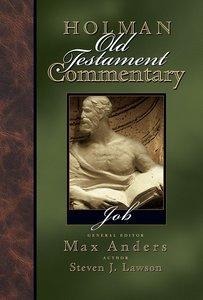 Job (#10 in Holman Old Testament Commentary Series)