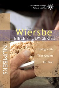 The Wiersbe Bible Study Series: Numbers (We Believe Series)